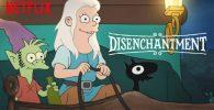 Disenchantment Season 4 fecha de lanzamiento, historia y reloj en línea
